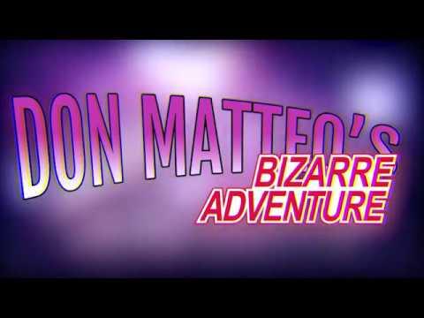 Don Matteo: Bizarre Adventure