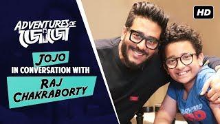Adventures Of জোজো | Jojo In Conversation With Raj Chakraborty | SVF