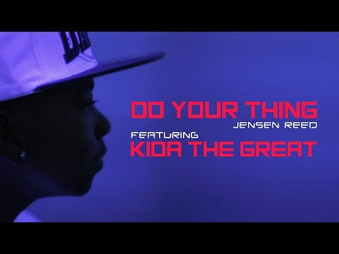 Do Your Thing (Song) by Jensen Reed and Kida The Great