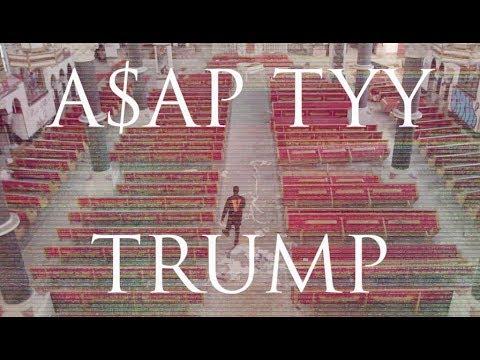 A$AP TYY - TRUMP (Official Video)