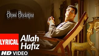 Lyrical: Allah Hafiz | Bhool Bhulaiyaa | Akshay Kumar, Vidya Balan | K.K. | Pritam - Download this Video in MP3, M4A, WEBM, MP4, 3GP