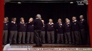 La Canzone Di Noi  Il Coro La Martinella CAI Firenze