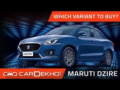 Which Maruti Dzire Variant Should You Buy?