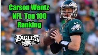 Reaction To Carson Wentz Ranking On NFL Top 100 List