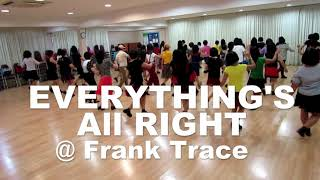 EVERYTHING'S ALL RIGHT Frank Trace @ EBC Line Dancers 7 October 2018