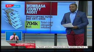 47 Days Of Accountability: Focus on Mombasa county according to Auditor General's report