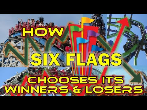 How Six Flags Chooses its Winners & Losers