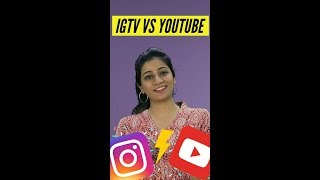 IGTV from Instagram VS YouTube