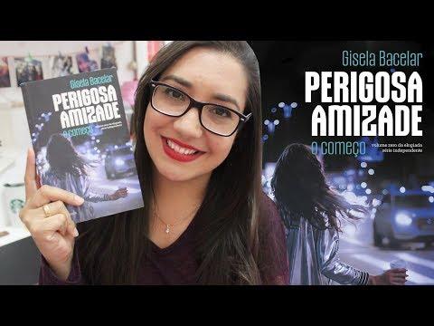 PERIGOSA AMIZADE por Gisela Bacelar | Amiga da Leitora