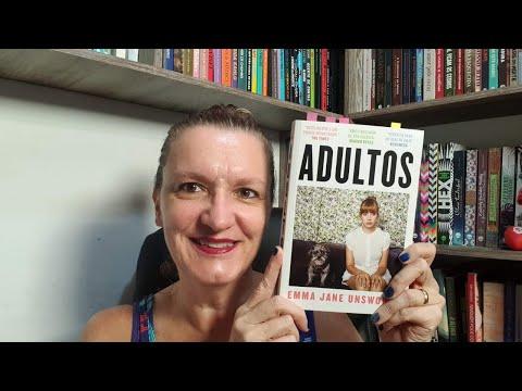 Resenha: Adultos , de Emma Jane Unsworth, tradução de Ana Rodrigues - Editora Intrínseca