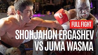Shohjahon Ergashev vs Juma Wasma ( Full Fight)