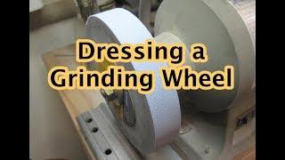Dressing a Grinding Wheel
