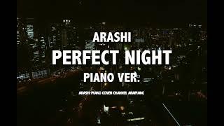 嵐 perfect night ピアノver. (耳コピ ): 아라시 퍼팩트나잇 피아노 커버