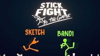 SKETCH VS BANDI   Stick Fight