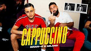 SINAN-G ft. MILANO - CAPPUCCINO (prod. Miksu & Macloud & Cem Tomak) [official Video]