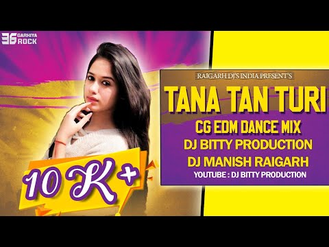 Download Tana Tan Turi EDM Tapori Dance Mix 2019 | Cg Dj Song | Cg Dj Remix Song HD Mp4 3GP Video and MP3