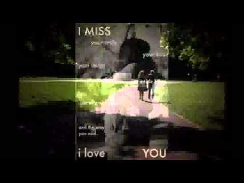 Missing you.wmv