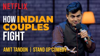 How Indian Couples Fight | Amit Tandon Stand-Up Comedy
