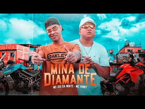 MC Gui Da Norte e MC Vinny - Mina De Diamante (Video Clipe) Gui Da Norte .Prod