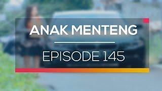 Anak Menteng - Episode 145