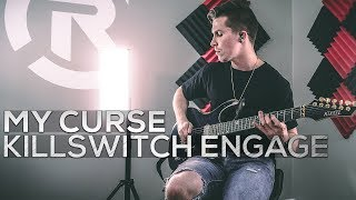 Killswitch Engage - My Curse - Cole Rolland (Guitar Cover)