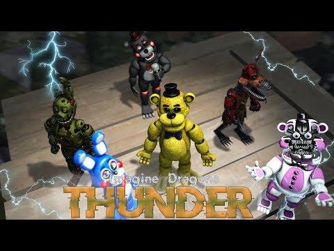 [FNAF SFM] Thunder (By Imagine Dragons)
