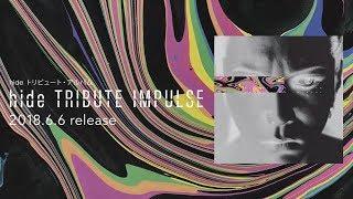 「hide TRIBUTE IMPULSE」色褪せないhideをリスペクトしてますね!