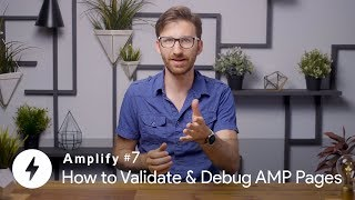 How to Validate & Debug AMP Pages