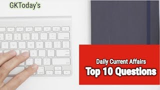 Daily Current Affairs October 01 , 2019 : English MCQs | GKToday