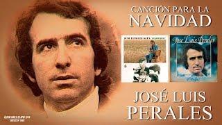 José Luis Perales - Canción Para La Navidad