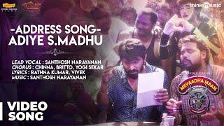 Meyaadha Maan   Address Song - Adiye S.Madhu Video Song   Vaibhav, Priya   Santhosh Narayanan