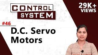D.C. Servo Motors - Control System Components - Control Systems   Ekeeda.com