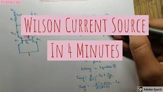 Wilson Current source |Linear Integrated Circuits|