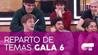 REPARTO DE TEMAS GALA 6 | OT 2020