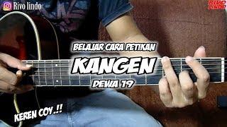 DEWA 19 - KANGEN (tutorial CARA Petikan Gitar)