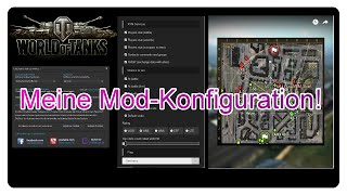 World of Tanks: Meine Mod-Konfiguration