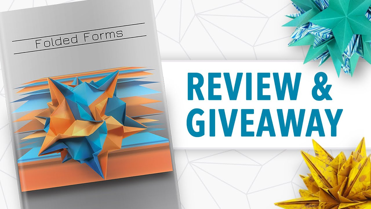 Folded Forms (Xander Perrott) – Origami Book Review & Giveaway