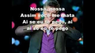 Michel Telo - Ai Se Eu Te Pego ( Mosa Mosa Asi Voce Me Mata ) Lyrics
