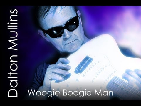 Woogie Boogie Man by Dalton Mullins on a Fender Stratocaster