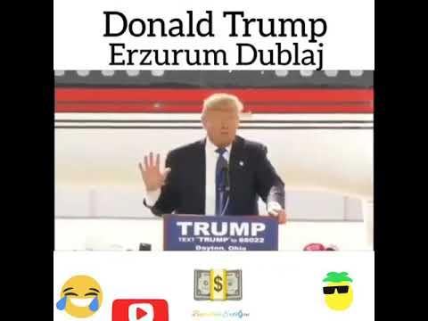 erzurum dublaj trump