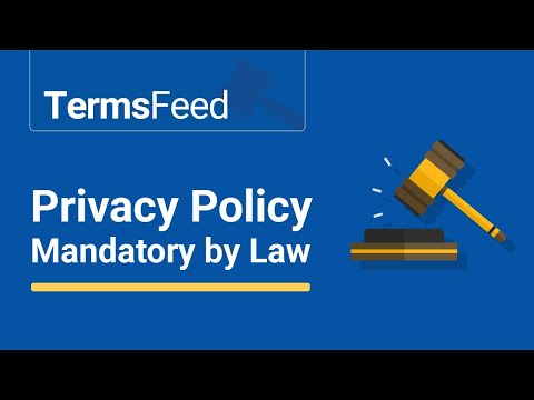 Privacy Policies are Mandatory by Law