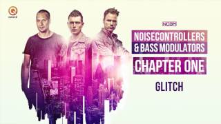 Noisecontrollers & Bass Modulators - Glitch