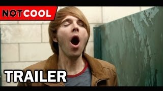 NOT COOL  Official Trailer 2014
