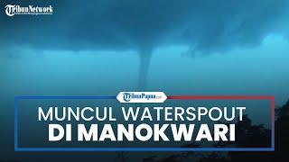 Video Detik-detik Pusaran Angin Mirip Tornado Muncul di Manokwari, BMKG Beri Penjelasan