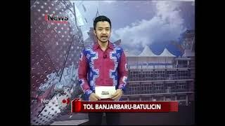 preview picture of video 'Jalan tol  kebatulicin kebanjarbaru cuma 2 jam saja kurang lebih'