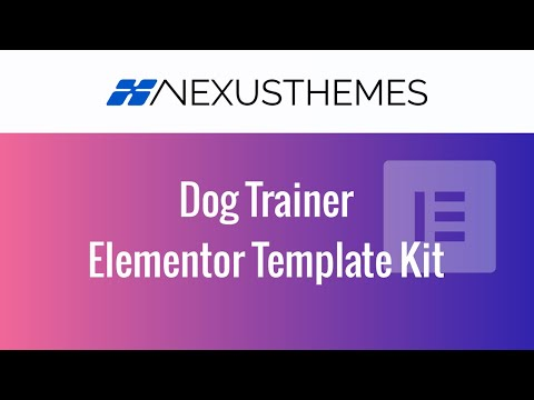 The Dog Training Elementor Template Kit - a pre-built professional ...