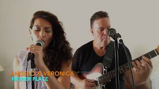 """Angelo & Veronica """"Higher Place"""" (2017) Live at Higher Place Church!"""