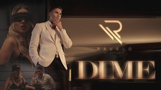 Dime - Ravelo El Monarca  (Video)