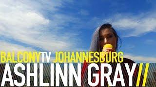 ASHLINN GRAY - FINDING HOME (BalconyTV)