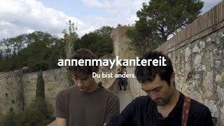 Du Bist Anders   AnnenMayKantereit